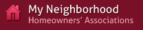 My Neighborhood - Homeowners Associations