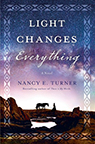 Light Changes Everything Nancy E. Turner book cover image