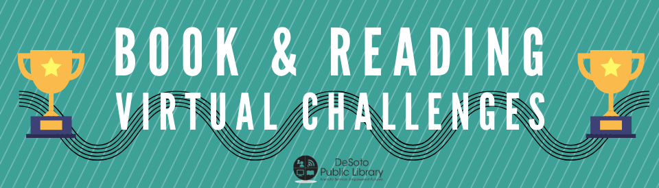 Book and Reading Virtual Challenges - Click for more info and the latest challenge!