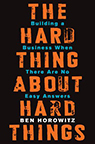 The Hard Thing About Hard Things Horowitz book cover image--click to access ebook via Hoopla